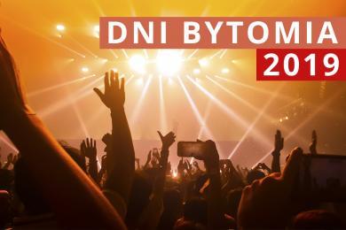 Dni Bytomia 2019 - znamy datę!